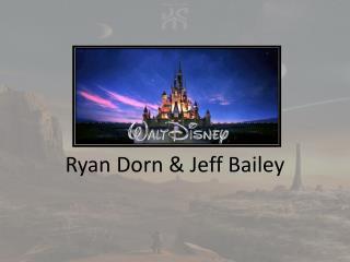 Ryan Dorn & Jeff Bailey