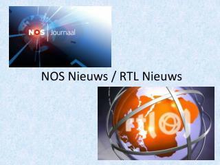 NOS Nieuws / RTL Nieuws