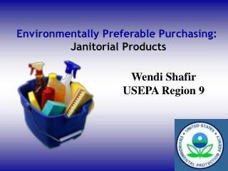 Environmentally Preferable Purchasing:  Janitorial Products