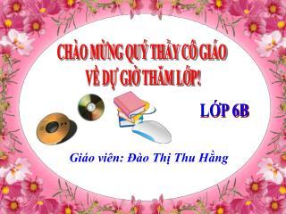 Giáo viên: Đào Thị Thu Hằng