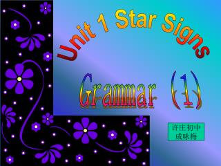 Unit 1 Star Signs