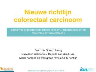 Nieuwe richtlijn colorectaal carcinoom