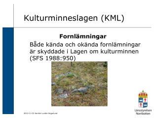 Kulturminneslagen (KML)