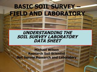 BASIC SOIL SURVEY �  FIELD AND LABORATORY