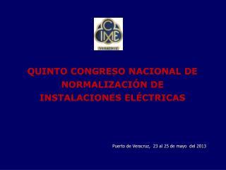 QUINTO CONGRESO NACIONAL DE NORMALIZACIÓN DE INSTALACIONES ELÉCTRICAS