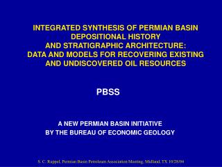 A NEW PERMIAN BASIN INITIATIVE  BY THE BUREAU OF ECONOMIC GEOLOGY