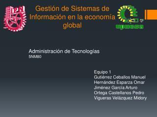 Gestión de Sistemas de Información en la economía global
