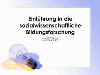 Einführung in die sozialwissenschaftliche Bildungsforschung