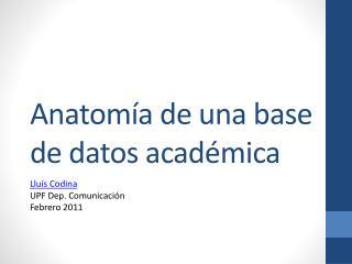 Anatomía de una base de datos académica
