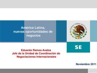 América Latina,  nuevas oportunidades de  negocios