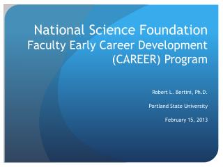 National Science Foundation Faculty Early Career Development (CAREER) Program