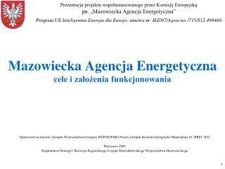 Mazowiecka Agencja Energetyczna cele i założenia funkcjonowania