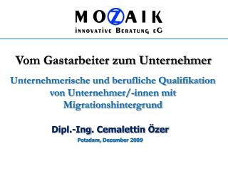 Dipl.- Ing .  Cemalettin Özer Potsdam,  Dezember  2009