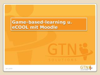 Game-based-learning u.  eCOOL mit Moodle