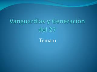 Vanguardias y Generaci n del 27