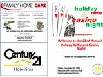 Welcome to the 22nd Annual  Holiday Raffle and Casino Night    Thank you for supporting OECPTA     Friday, November 20,