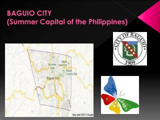 BAGUIO CITY (Summer Capital of the  Philippines )