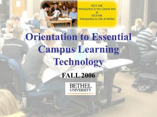 Orientation to Essential Campus Learning Technology