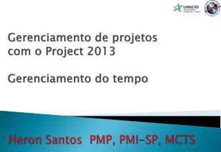 Gerenciamento de projetos com o Project 2013 Gerenciamento do tempo
