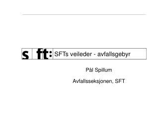 SFTs veileder - avfallsgebyr
