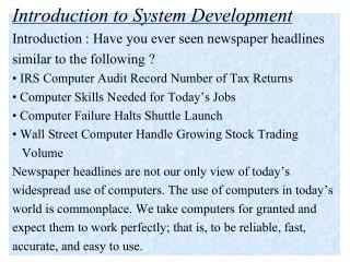 Introduction to System Development Introduction :  Have you ever seen newspaper headlines