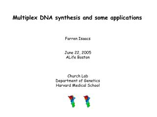 Multiplex DNA synthesis and some applications