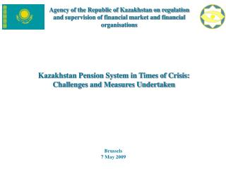 Kazakhstan Pension System in Times of Crisis:  Challenges and Measures Undertaken