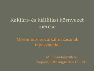Raktári- és kiállítási környezet mérése
