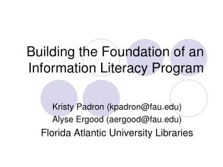 Building the Foundation of an Information Literacy Program