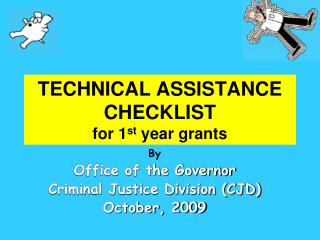 TECHNICAL ASSISTANCE CHECKLIST for 1st year grants
