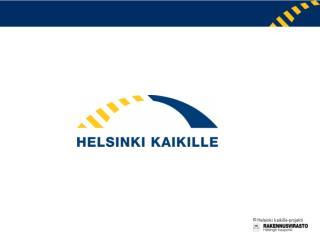 Helsinki kaikille –projektin toiminta vuonna 2007 Koordinointiosa