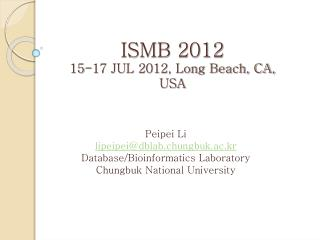 ISMB 2012  15-17 JUL 2012, Long Beach, CA, USA