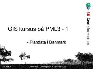 GIS kursus på PML3 - 1