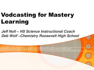Vodcasting for Mastery Learning