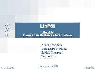 LibPSI Librairie Perception Systèmes Information