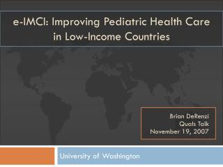 e-IMCI: Improving Pediatric Health Care  in Low-Income Countries