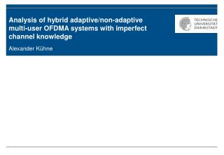 Analysis of hybrid adaptive/non-adaptive multi-user OFDMA systems with imperfect channel knowledge