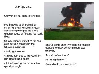 20th July 2002 Chevron UK full surface tank fire.