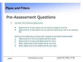 Pre-Assessment Questions  Consider the following statements: