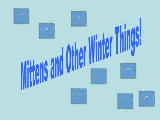Mittens and Other Winter Things