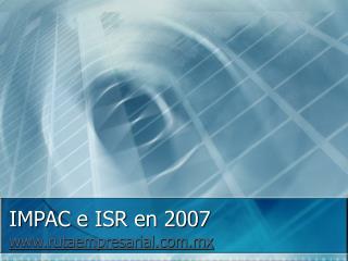 IMPAC e ISR en 2007