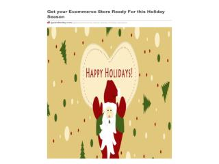 Get your Ecommerce Store Ready For this Holiday Season
