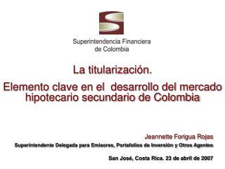 La titularizaci n. Elemento clave en el  desarrollo del mercado  hipotecario secundario de Colombia
