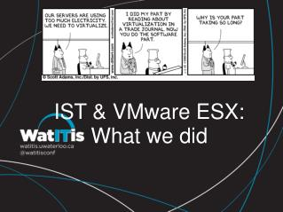IST & VMware ESX: What we did