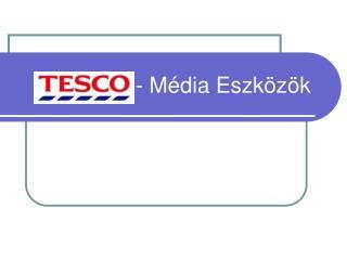 - Média Eszközök