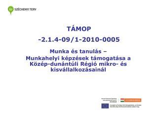 TÁMOP -2.1.4-09/1-2010-0005