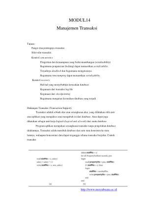 MODUL14 Manajemen Transaksi Tujuan : Fungsi dan pentingnya transaksi. Sifat-sifat transaksi.