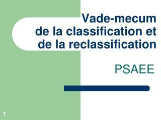 Vade-mecum de la classification et de la reclassification