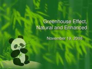 Greenhouse Effect,  Natural and Enhanced
