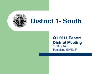 District 1- South